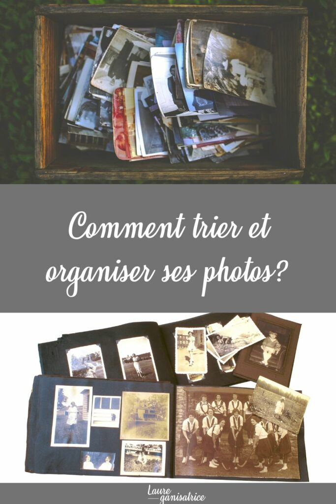 Comment trier et organiser ses photos ?