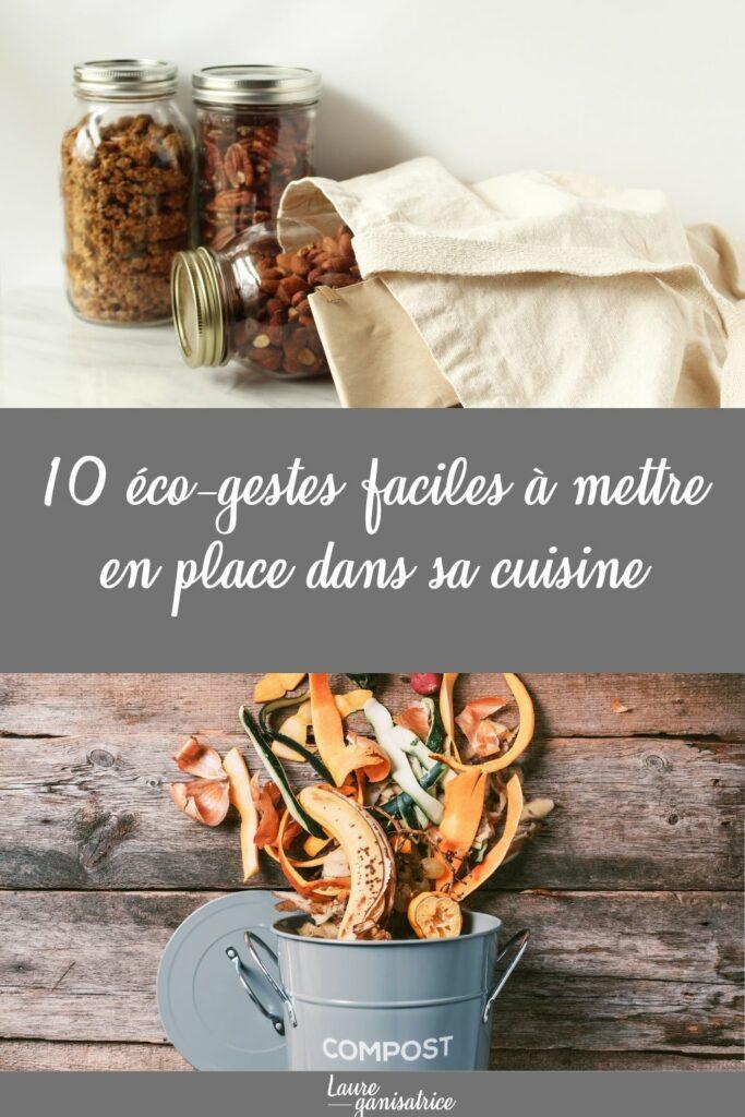 10 petits gestes à mettre en place facilement dans sa cuisine afin de diminuer notre impact sur la planète et améliorer notre environnement.