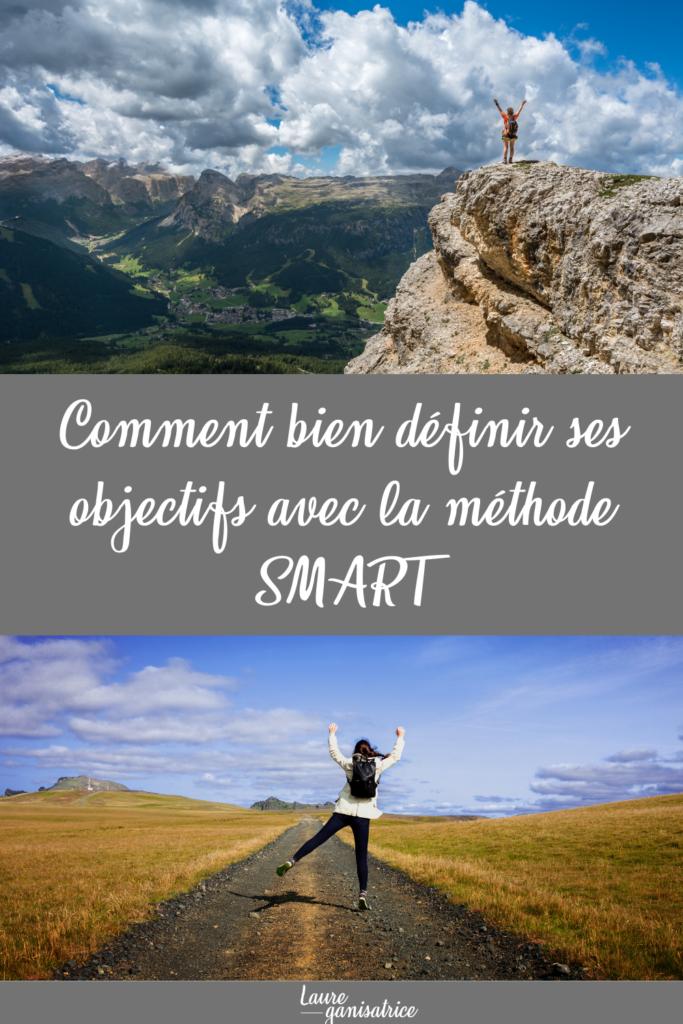 Une manière simple pour définir des objectifs est d'utiliser la méthode SMART. Spécifique, Mesurable, Ambitieux, Réaliste, Temporel
