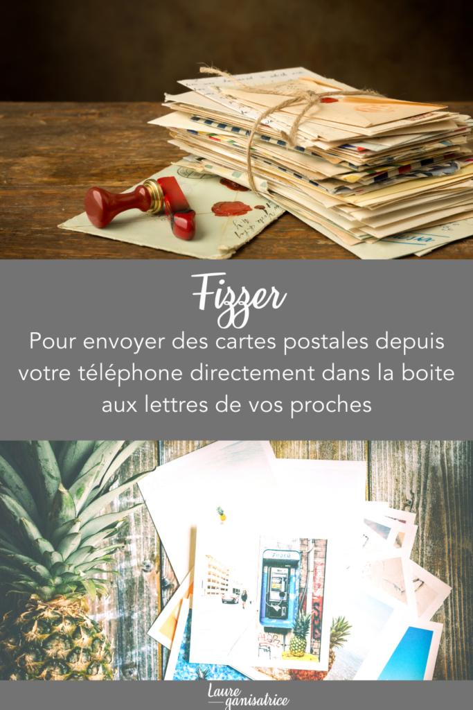 Fizzer Pour envoyer des cartes postales depuis votre téléphone directement dans la boite aux lettres de vos proches