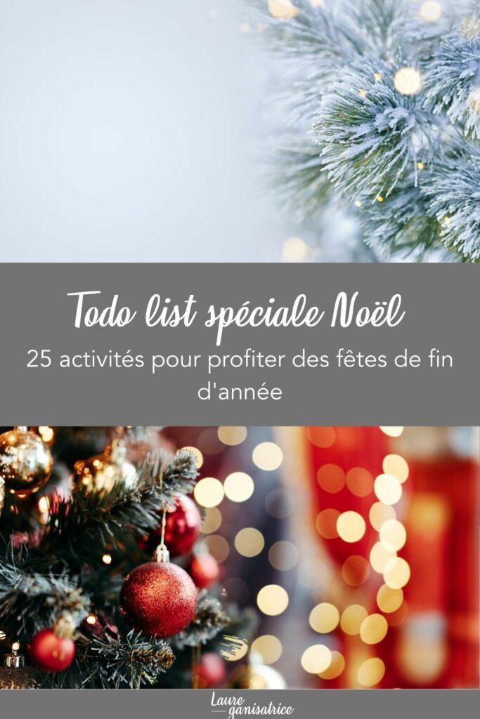25 activités pour profiter des fêtes de fin d'années #hiver #todo #liste #idées #ralentir #activités #profiter #25
