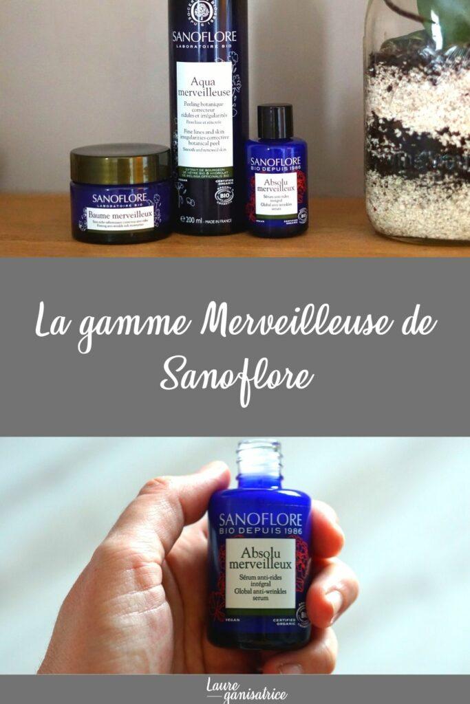 La gamme Merveilleuse de Sanoflore - Une gamme de soins anti-âge certifiés Bio