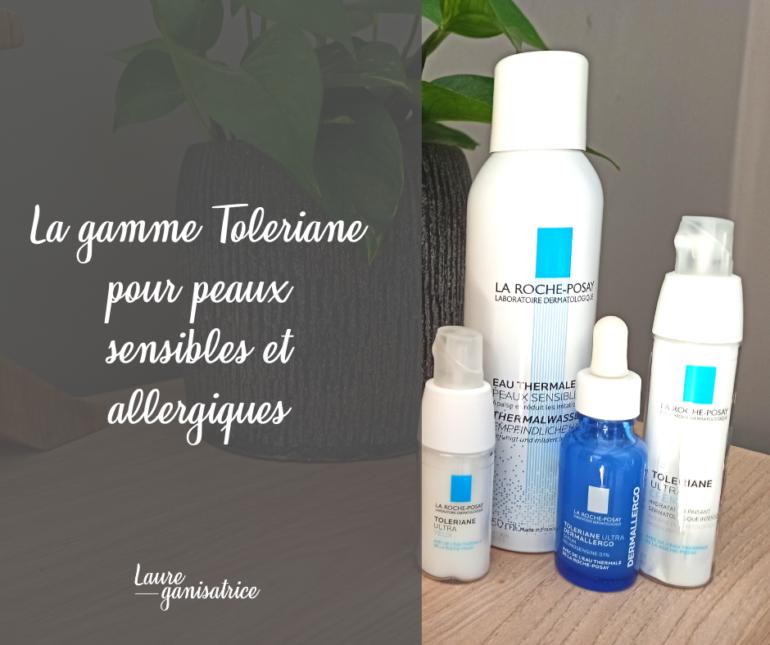 La gamme Toleriane pour peaux sensibles et allergiques