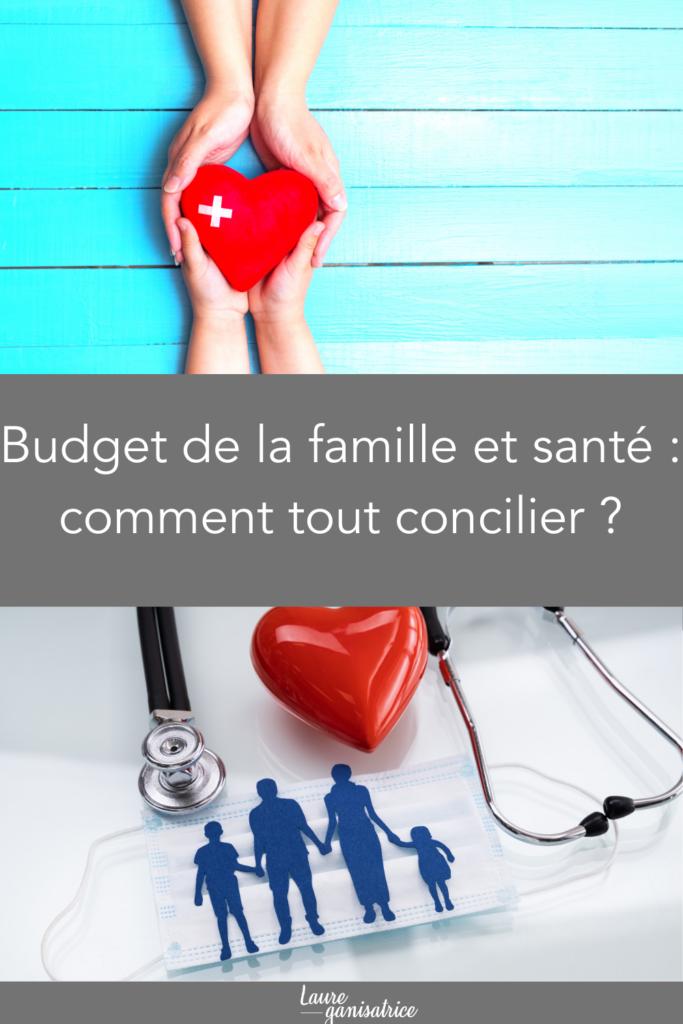Budget de la famille et santé : comment tout concilier ?